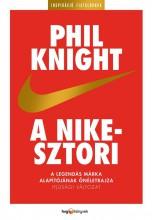 A NIKE-SZTORI - IFJÚSÁGI VÁLTOZAT - FŰZÖTT - Ekönyv - KNIGHT, PHIL