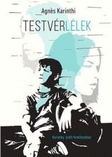 TESTVÉRLÉLEK - Ekönyv - KARINTHI, AGNÉS