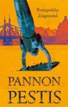 PANNON PESTIS - Ekönyv - KOMPOLTHY ZSIGMOND
