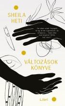 VÁLTOZÁSOK KÖNYVE - FŰZÖTT - Ebook - HETI, SHEILA