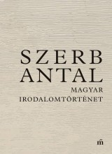 MAGYAR IRODALOMTÖRTÉNET - Ekönyv - SZERB ANTAL