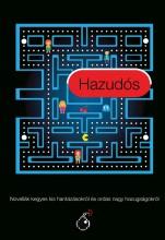 HAZUDÓS - NOVELLÁK KEGYES KIS HANTÁZÁSOKRÓL ÉS ORDAS NAGY HAZUGSÁGOKRÓL - Ekönyv - MENŐ KÖNYVEK