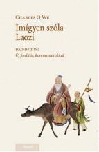 IMÍGYE SZÓLA LAOZI - Ekönyv - WU, CHARLES Q.