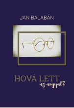 HOVÁ LETT AZ ANGYAL? - Ekönyv - BALABÁN, JAN