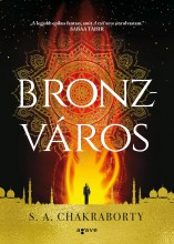 BRONZVÁROS - Ebook - CHAKRABORTY, S. A.