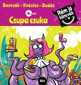 CSUPA CSUKA - RÉM JÓ KÖNYVEK 4. - Ekönyv - BOSNYÁK VIKTÓRIA - KNÉZICS ANIKÓ