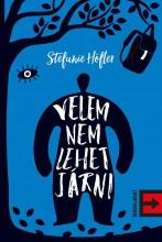 VELEM NEM LEHET JÁRNI - Ekönyv - HÖFLER, STEFANIE