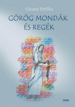 GÖRÖG MONDÁK ÉS REGÉK (2019) - Ekönyv - PETISKA, EDUARD