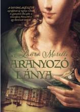 AZ ARANYOZÓ LÁNYA - Ekönyv - MORELLI, LAURA