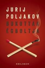 BUKOTTAK ÉGBOLTJA - Ekönyv - POLJAKOV, JURIJ