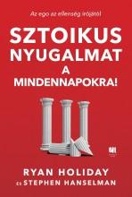 SZTOIKUS NYUGALMAT A MINDENNAPOKRA! - Ekönyv - HOLIDAY, RYAN