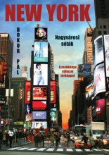 NEW YORK - NAGYVÁROSI SÉTÁK - ZSEBKÖNYV VÁLTOZAT TÉRKÉPPEL - Ekönyv - BOKOR PÁL