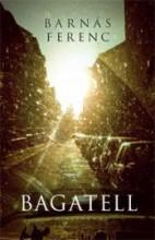 BAGATELL - Ekönyv - BARNÁS FERENC