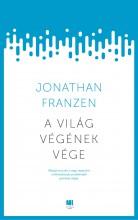 A VILÁG VÉGÉNEK VÉGE - Ekönyv - FRANZEN, JONATHAN