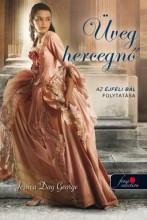 ÜVEG HERCEGNŐ - Ekönyv - GEORGE, JESSICA DAY