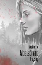 A BELSŐ VAD - FOGSÁG - Ebook - SOL, VIRGINIA