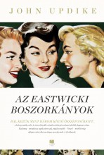 AZ EASTWICKI BOSZORKÁNYOK - Ebook - UPDIKE, JOHN