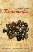 RÚNAMÁGIA - FELTÁRULÓ TITKOK-A JÖVŐ MEGISMERÉSE-VÉDŐMÁGIA - Ekönyv - SCHMIDT, PAUL
