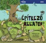 ÉPÍTKEZŐ ÁLLATOK - Ebook - BUTTERFIELD, MOIRA - HUTCHINSON, TIM