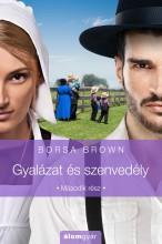 Gyalázat és szenvedély - Ebook - Borsa Brown