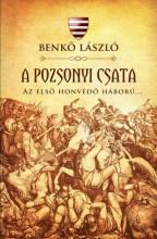 A POZSONYI CSATA - AZ ELSŐ HONVÉDŐ HÁBORÚ - Ekönyv - BENKŐ LÁSZLÓ