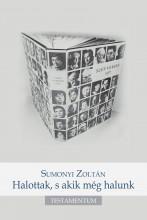 HALOTTAK, S AKIK MÉG HALUNK - Ekönyv - SUMONYI ZOLTAN