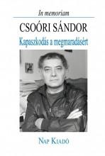 KAPASZKODÁS A MEGMARADÁSÉRT - Ekönyv - CSOÓRI SÁNDOR