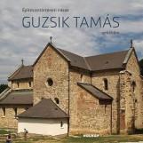 ÉPÍTÉSZETTÖRTÉNETI ÍRÁSOK GUZSIK TAMÁS EMLÉKÉRE - Ekönyv - HOLNAP KIADÓ