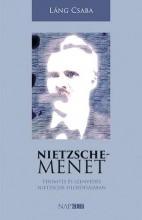 NIETZSCHE-MENET - TEREMTÉS ÉS SZENVEDÉS NIETZSCHE FILOZÓFIÁJÁBAN - Ekönyv - LÁNG CSABA