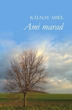 AMI MARAD - Ekönyv - KÁLNAY ADÉL