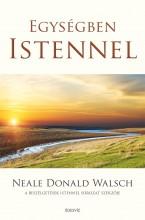 EGYSÉGBEN ISTENNEL - 2. JAVÍTOTT KIADÁS(ÚJ BORÍTÓ) - Ekönyv - WALSCH, NEALE DONALD