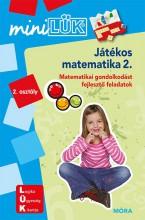 JÁTÉKOS MATEMATIKA 2. - KOMPETENCIAFEJLESZTŐ FELADATOK 7 ÉVES KORTÓL - Ekönyv - LDI219