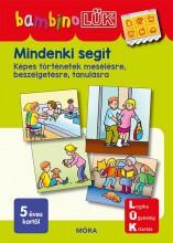MINDENKI SEGÍT - KÉPES TÖRTÉNETEK MESÉLÉSRE, BESZÉLGETÉSRE, TANULÁSRA - Ekönyv - LDI128