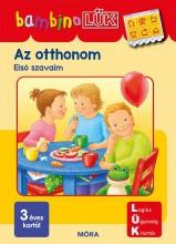 AZ OTTHONOM - ELSŐ SZAVAIM (BAMBINO LÜK) - Ebook - LDI132