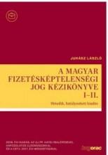 A MAGYAR FIZETÉSKÉPTELENSÉGI JOG KÉZIKÖNYVE I-II. - KÖTÖTT, 7. KIAD. - Ekönyv - HVG ORAC LAP- ÉS KÖNYVKIADÓ KFT.