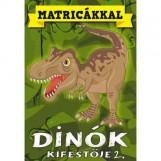 DÍNÓK KIFESTŐJE 2. - MATRICÁS KIFESTŐ - Ekönyv - ELEKTRA KÖNYVKIADÓ KFT.