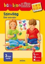 SZÍNVILÁG - ELSŐ SZAVAIM (BAMBINO LÜK, 3 ÉVES KORTÓL) - Ekönyv - LDI131