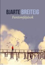 FANTOMFÁJÁSOK - Ebook - BREITEIG, BJARTE