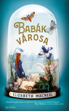 BABÁK VÁROSA - Ekönyv - MACNEAL, ELIZABETH