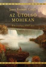 AZ UTOLSÓ MOHIKÁN - ELBESZÉLÉS 1757-BŐL - Ekönyv - COOPER, JAMES FENIMORE