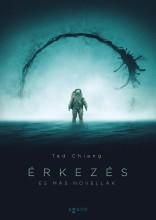 ÉRKEZÉS ÉS MÁS NOVELLÁK - Ekönyv - CHIANG, TED