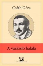 A varázsló halála - Ekönyv - Csáth Géza
