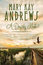 A DAGÁLY KLUB - Ebook - ANDREWS, MARY KAY