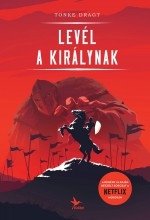 LEVÉL A KIRÁLYNAK - FŰZÖTT - Ekönyv - DRAGT, TONKE