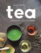 TEA - CSÉSZÉVEL A VILÁG KÖRÜL - Ekönyv - SZUNA NOÉMI