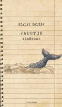 FAUSTUS KISÖCCSE - Ekönyv - SZALAY ZOLTÁN