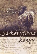 SÁRKÁNYFÜVES KÖNYV - Ekönyv - VÉGH ATTILA