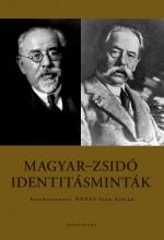 MAGYAR-ZSIDÓ IDENTITÁSMINTÁK - Ekönyv - DÉNES IVÁN ZOLTÁN