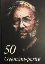 50 GYÉMÁNT-PORTRÉ - Ekönyv - SPRINTER KFT.