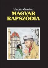 MAGYAR RAPSZÓDIA - KÉPREGÉNY - Ekönyv - GIARDINO, VITTORIO